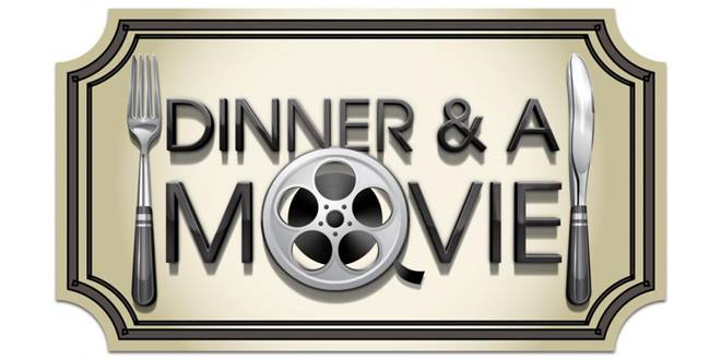 Dinner-and-a-Movie-July-21