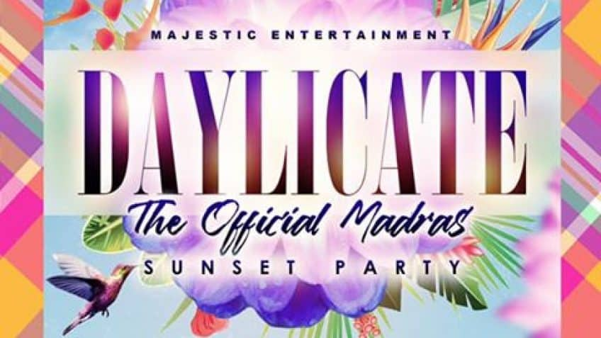 DAYLICATE : The Official Madras Sunset Party