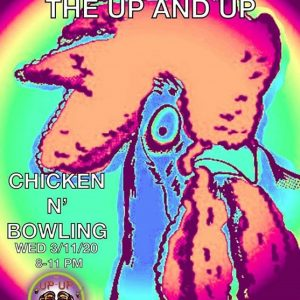 The Up And Up Live at Chicken N' Bowling